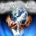 Earth, Wind & Bead